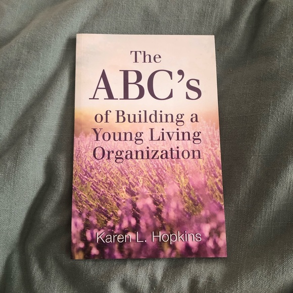 The ABC's of Building a Young Living Organization